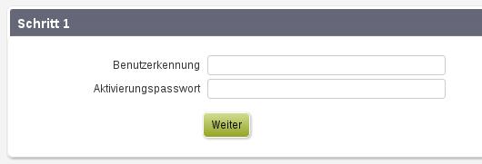Schritt 1: Benutzerkennung / Aktivierungspasswort